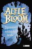Alfie Bloom a tajomstvo zakliateho hradu