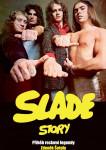 Slade Story: Příběh rockové legendy
