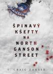 Špinavý kšefty na North Ganson Street
