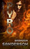 Pomstitelia 2 - Pyro