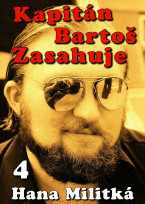 Kapitán Bartoš zasahuje 4: Jednou mezi půlnocí