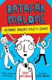 Raťafák Malone 2: Najhorší školský výlet