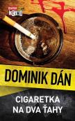 Krimi Dominika Dána 25 - Cigaretka na dva ťahy