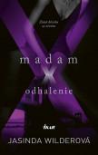 Madam X - Odhalenie
