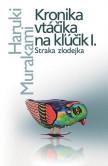 Kronika vtáčika na kľúčik 1 - Kronika vtáčika na kľúčik I.
