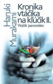 Kronika vtáčika na kľúčik 2 - Kronika vtáčika na kľúčik II.
