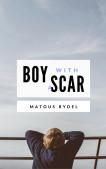 Boy With a Scar