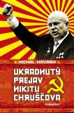Ukradnutý prejav Nikitu Chruščova