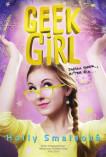 Geek Girl: Dneska geek, zítra šik