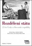 Rozdělení státu - 25 let České a Slovenské republiky