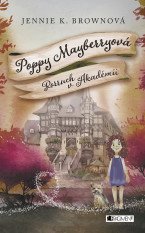 Poppy Mayberryová 2 - Rozruch v Akadémii