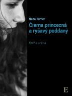 Čierna princezná a ryšavý poddaný - kniha tretia