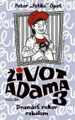 Život Adama 3  - Dvanásť rokov rebelom