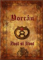 Yorrân: 5. díl - Zvol si život