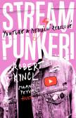Streampunkeři YouTube a mediální rebelové
