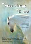 Three Horses / Tři koně