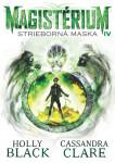 Magistérium 4 - Magistérium 4: Strieborná maska