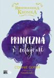 Rosewoodska kronika 1 - Princezná v utajení