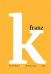 Kafka - Roky poznání
