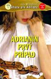 Adrianin prvý prípad