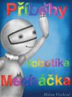 Příběhy robotíka Mecháčka