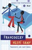 Francouzky nespí samy