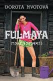 Fulmaya 2 - Fulmaya na rázcestí