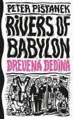 Rivers of Babylon 2 - Drevená dedina