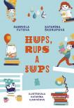 Hups, Rups a Šups