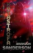 Pomstitelia 3 - Katastrofa