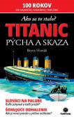 Titanic - pýcha a skaza