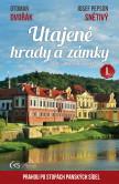Utajené hrady a zámky I. (aneb Prahou po stopách panských sídel) - druhé, aktualizované vydání