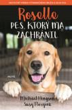 Roselle: Pes, ktorý ma zachránil