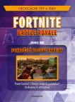 Fortnite Battle Royale: Pokročilé bojové taktiky