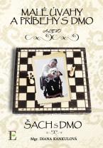 Malé úvahy a príbehy s DMO / Šach s DMO