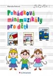 Pohádkové minimuzikály pro děti