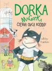 Dorka Magorka 3 - Dorka Magorka čierna ovca rodiny