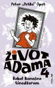 Život Adama 4 - Život Adama 4: Rebel konečne tínedžerom
