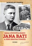 Sága o životě a smrti Jana Bati a jeho..