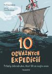 10 odvážnych expedícií
