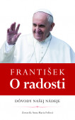 František: O radosti