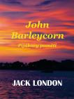 John Barleycorn - Pijákovy paměti