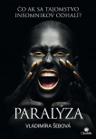 Insomnia 3 - Paralýza