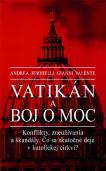 Vatikán - Boj o moc