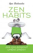 Zen Habits - Jak ovládnout umění změny