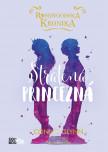 Rosewoodska kronika 3 - Stratená princezná