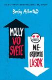 Molly vo svete ne-opätovaných lások