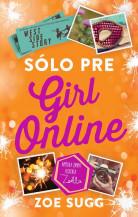 Girl Online (SK) 3 - Sólo pre Girl Online