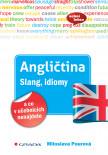 Angličtina Slang, idiomy a co v učebnicích nenajdete