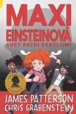 Maxi Einsteinová 2 - Maxi Einsteinová: Svet patrí rebelom!
